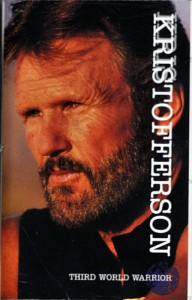 Kris Kristofferson Third World Warrior