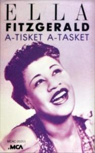 Ella Fitzgerald A-Tisket A-Tasket